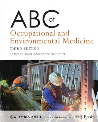 ABC of Occupational and Environmental Medicine (ABC Series) David Snashall