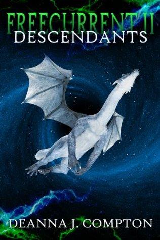 Freecurrent II: Descendants  by  Deanna Compton
