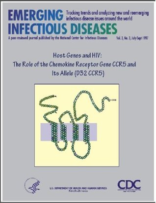 Host Genes and HIV: The Role of the Chemokine Receptor Gene CCR5 and Its Allele (D32 CCR5) Janet M. McNicholl