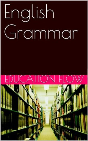 English Grammar  by  Education Flow by Education Flow