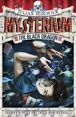 Mysterium: 1: The Black Dragon  by  Julian Sedgwick