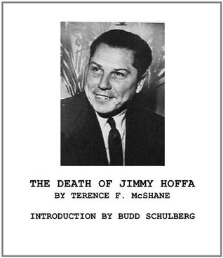 The Death of Jimmy Hoffa Terence F. McShane