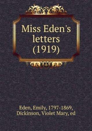 Miss Edens Letters Eden Emily