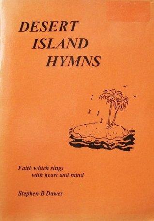 Desert Island Hymns  by  Stephen Dawes
