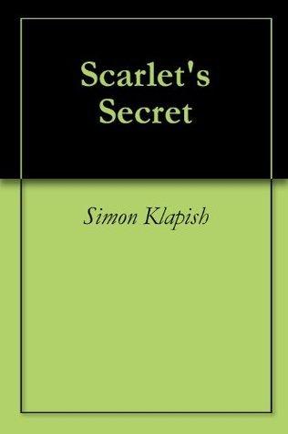 Scarlets Secret  by  Simon Klapish
