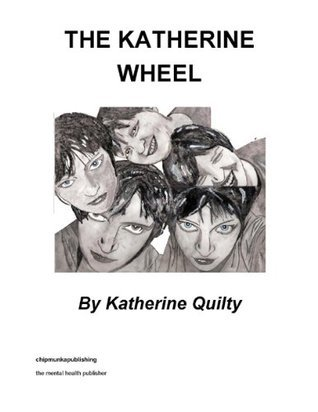 The Katherine Wheel  by  Katherine Quilty