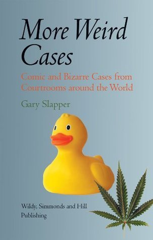 More Weird Cases Gary Slapper