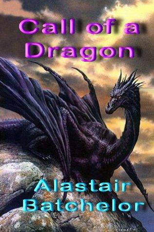 Call of a Dragon (The Waterborn Saga) Alastair Batchelor