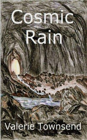 Cosmic Rain Valerie Townsend