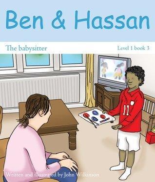 Ben and Hassan - The babysitter John Wilkinson