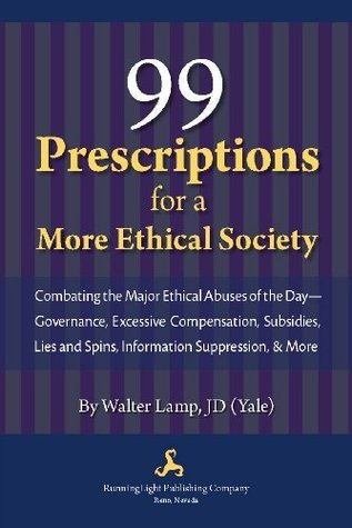 99 Prescriptions for a More Ethical Society Walter - Lamp