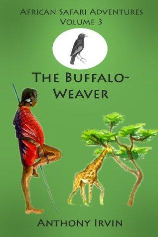 The Buffalo-Weaver Anthony Irvin