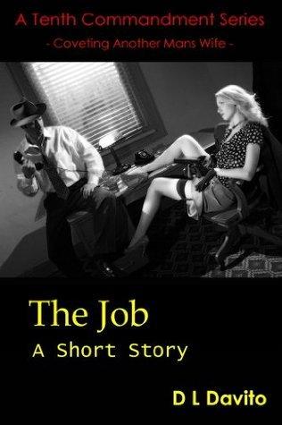 The Job (Tenth Commandment Series)  by  D.L. Davito