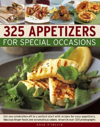 325 Appetizers for Special Occasion Anne Hildyard