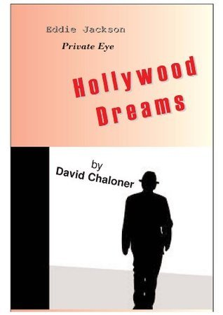 Hollywood Dreams David Chaloner