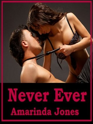 Never Ever  by  Amarinda Jones