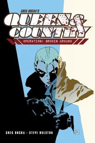Queen and Country Volume 1: Operation: Broken Ground: 8 Greg Rucka