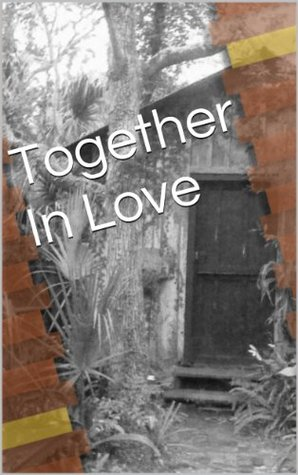 Together In Love C.J. Hutchison