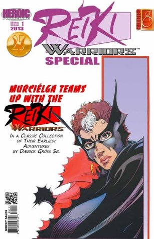 Reiki Warriors Special #1  by  Daerick Gross