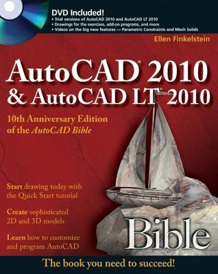 AutoCAD 2010 and AutoCAD LT 2010 Bible Ellen Finkelstein