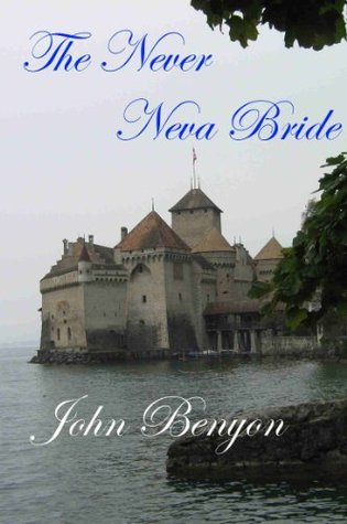 The Never Neva Bride John Benyon
