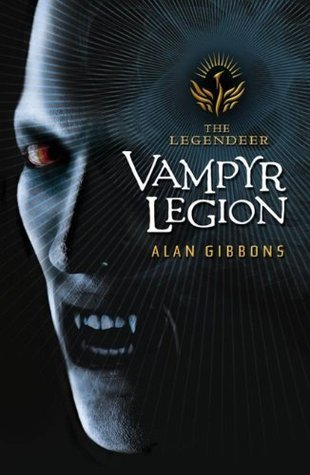 Vampyr Legion (Legendeer #2) Alan Gibbons