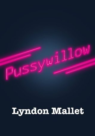Pussywillow lyndon mallet