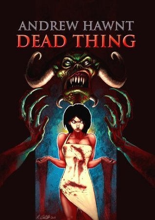 DEAD THING: The Otherside Trilogy - Book One  by  Andrew Hawnt