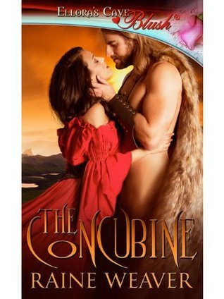 The Concubine  by  Raine Weaver