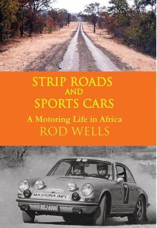 Strip Roads and Sports Cars rod wells