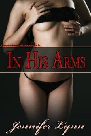 In His Arms Jennifer Lynn