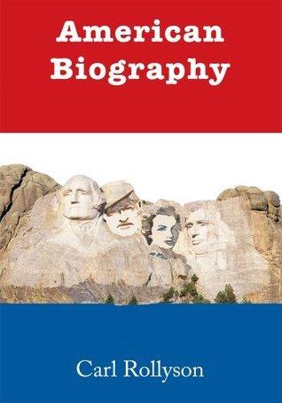 American Biography  by  Carl Rollyson
