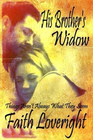 His Brothers Widow  by  Faith Loveright