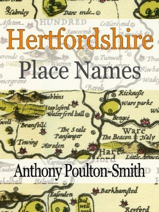 Hertfordshire Place Names  by  Anthony Poulton-Smith