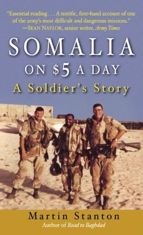 Somalia on Five Dollars a Day  by  Martin Stanton
