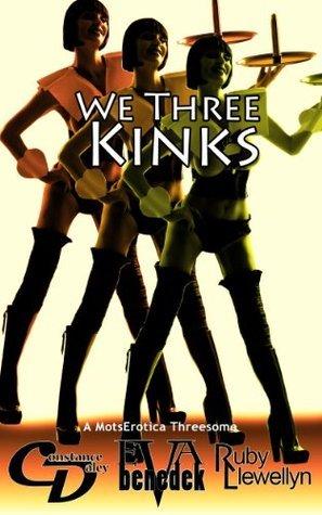 We Three Kinks  by  Ruby Llewellyn