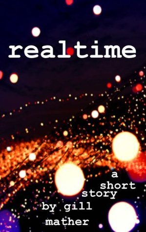 Realtime  by  Gill Mather