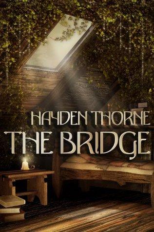 The Bridge Hayden Thorne