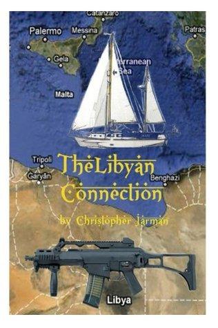 The Libyan Connection Christopher Jarman