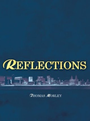 Reflections  by  Thomas Morley