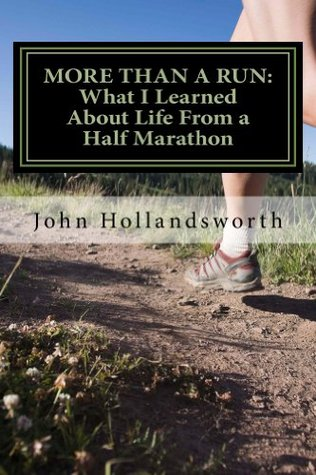 More Than a Run James John Hollandsworth