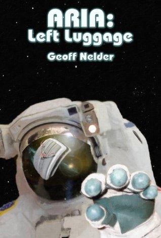 ARIA: Left Luggage Geoff Nelder