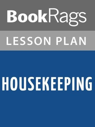 Housekeeping Lesson Plans  by  BookRags