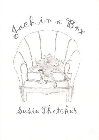 Jack in a Box  by  Susie Thatcher