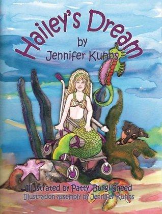 Haileys Dream  by  Jennifer Kuhns