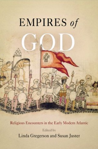 Empires of God  by  Linda Gregerson