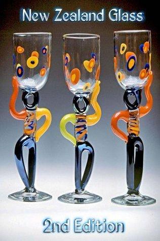 New Zealand Glass 2nd Edition Angela Bowey
