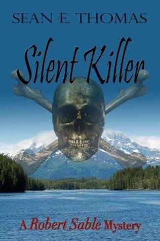Silent Killer  by  Sean E. Thomas
