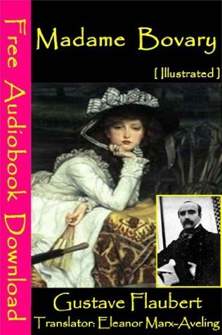 Madame Bovary [ Illustrated ]  by  Eleanor Marx
