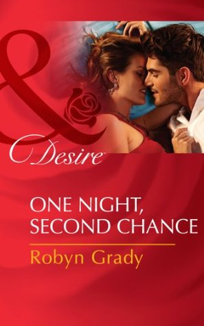 One Night, Second Chance (Mills & Boon Desire) (The Hunter Pact - Book 3)  by  Robyn Grady